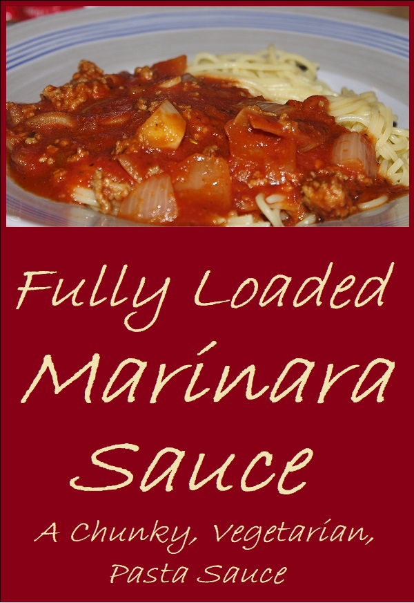 Fully Loaded Marinara Sauce is loaded with so many vegetables that no one will notice there's not meat.