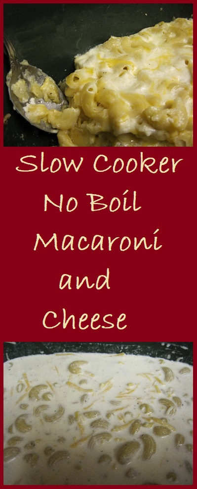 Macaroni and Cheese in the slow cooker. No reason to boil noodles first.
