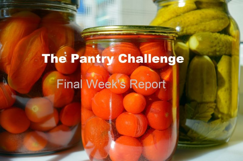 The Pantry Challenge--Final Week