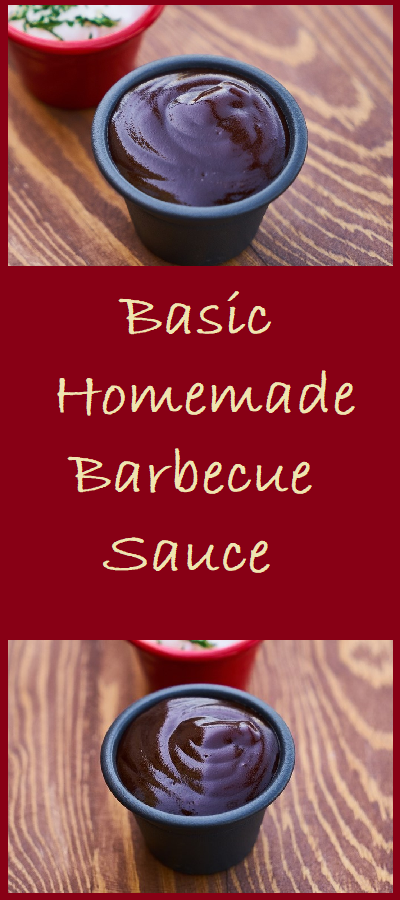 Basic Homemade Barbecue Sauce is easily made from pantry staples. The one unusual ingredient, liquid smoke, can easily be left out.