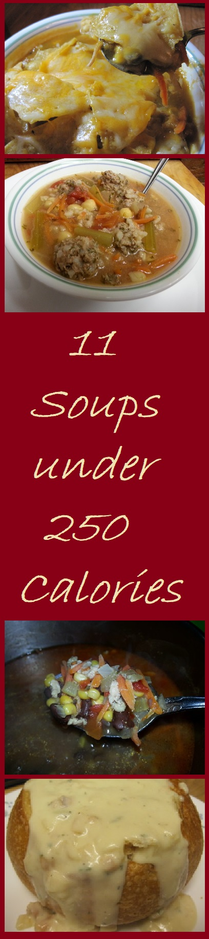 11 Soups under 250 Calories--These soups prove that you can cut calories without sacrificing flavor.