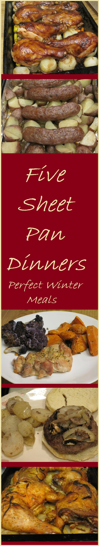Five Sheet Pan Dinners--Perfect Winter Meals