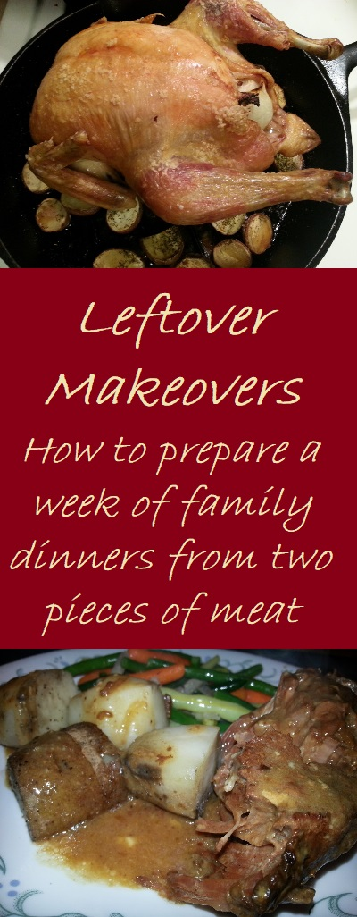 Leftover Makeovers - How to prepare a week of family dinners from two pieces of meat.