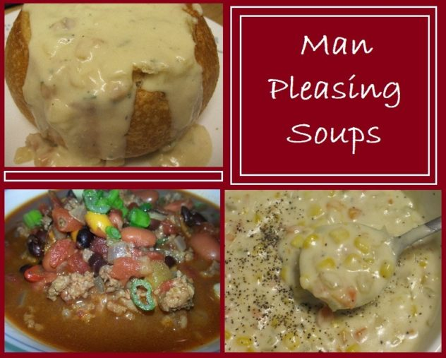 Man Pleasing Soups