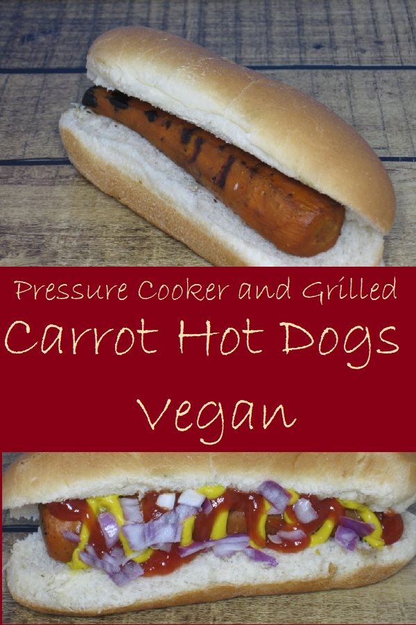 Carrot Hot Dogs (Pressure Cooker and Grill)