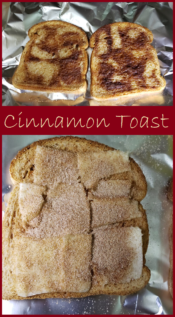 A slice ot cinnamon toast  on top and a slice of bread sprinkled with cinnamon sugar on the bottom.  A banner with a burgundy background with the words cinnamon toast is written across the middle.