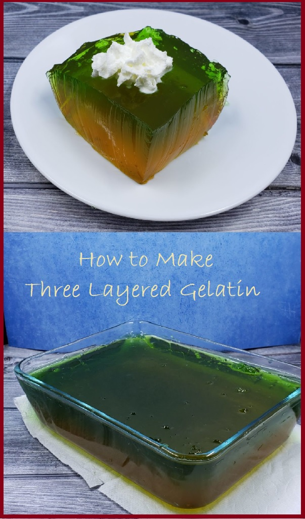 How to make three layered gelatin