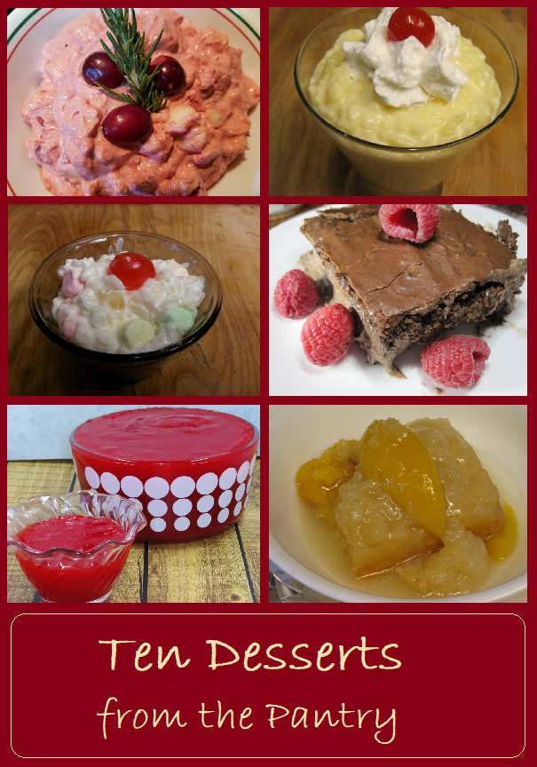 Ten Desserts from the Pantry