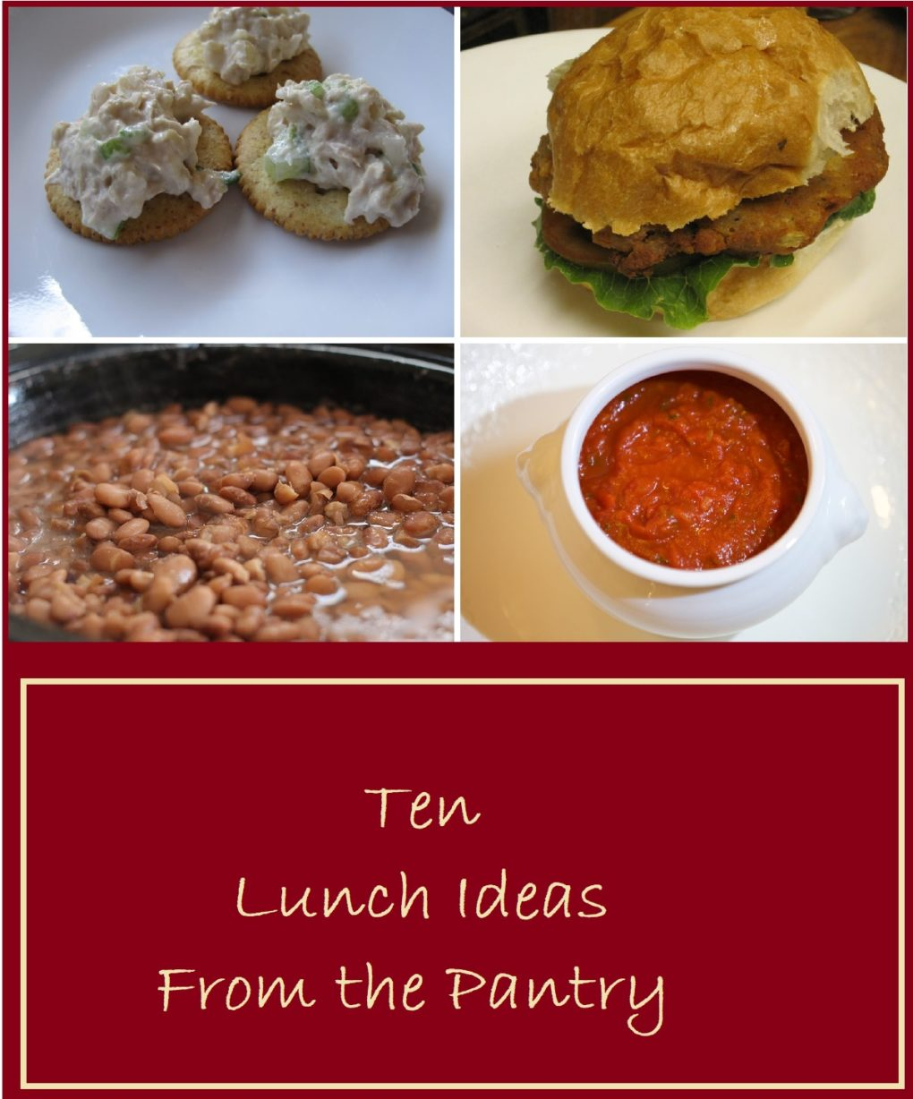 Ten Lunch Ideas from the Pantry