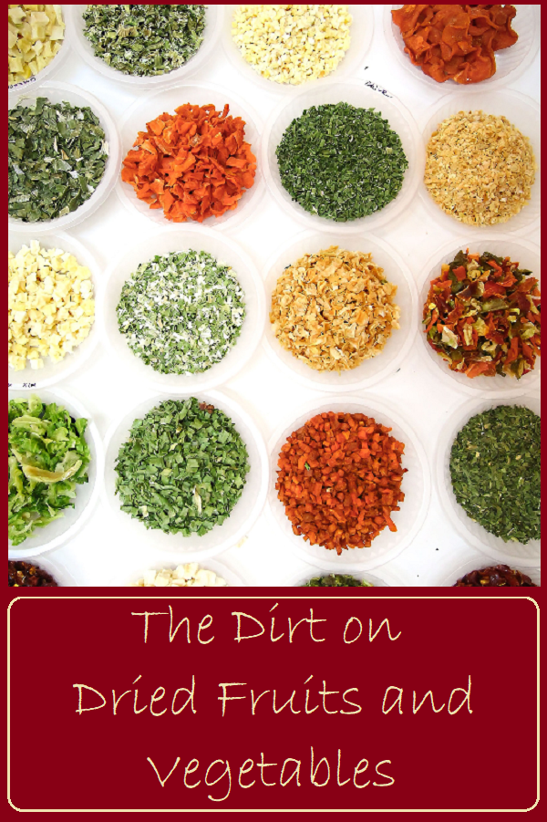 The Dirt on Dried Fruits and Vegetables