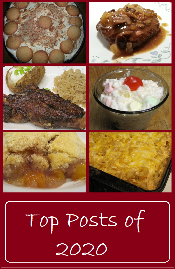 """A collage composed of 6 photos.  The top left photo is a bowl of banana pudding with vanilla wafers arranged around the edges.  To the right of this photo is a Salisbury """"fake"""" covered with a mushroom and onion gravy.  Be;low the banana pudding is a photo of a plated spare rib, sauerkraut, a baked potato topped with sourcream and green onions.  To the right of the rib is a cup filled with glorified rice made form multicolored marshmallows and topped with a maraschino cherry.  The bottom row of photos are of a piece of nectarine cobbler and a pan of baked macaroni and cheese.   The photos are rimmed with a burgundy colored frame.  On the bottom of the collage is a banner which reads """"Top posts of 2020"""""""